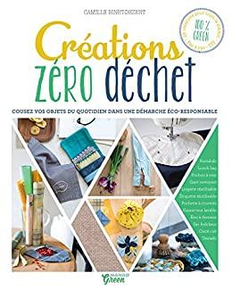 Livre Creations Zero Dechet de Camille Binet Dezert